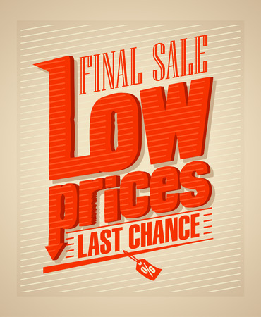 price label: Final sale, low prices typographic design.
