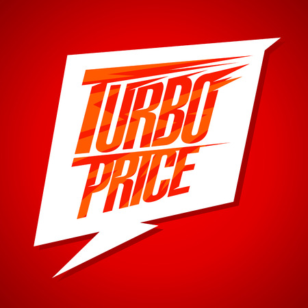 turbo: Turbo price sale design with speech bubble sign Illustration
