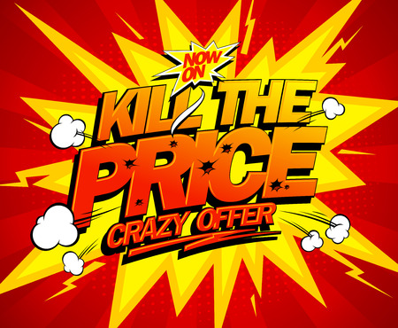 loco: Matar el precio, el diseño vectorial oferta explosiva loco, estilo cómico. Vectores