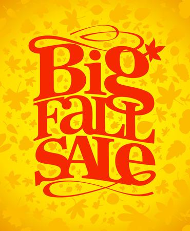 Big fall sale typography design. Illustration