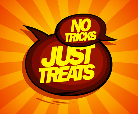 No: Just treats, no tricks design with speech balloons comic style.