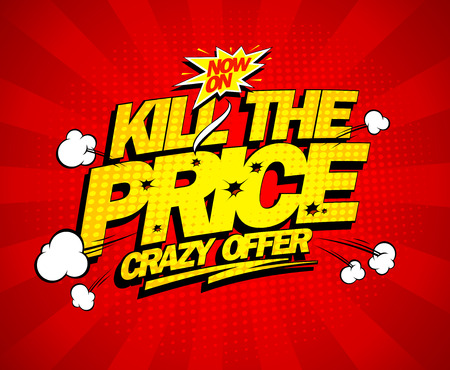kill: Crazy offer, kill the price explosive banner, comic style Illustration
