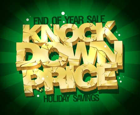 broken down: End of year sale, knock down price illustration with gold broken text against deep green rays background.