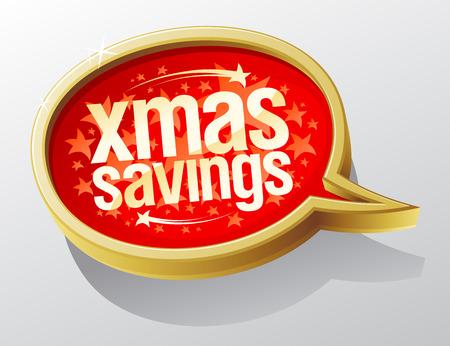 holiday symbol: Xmas savings speech bubble, holiday sale symbol.