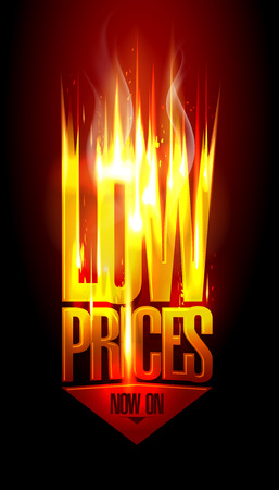 low prices: Low prices now on, hot fiery sale design with arrow move down, against dark backdrop.