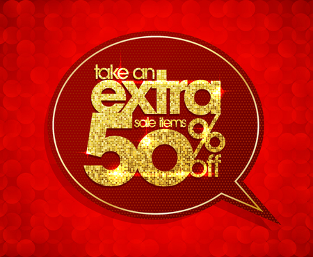 speech bubble: Take an extra 50 percents off, sale speech bubble coupon with golden mosaic text. Illustration