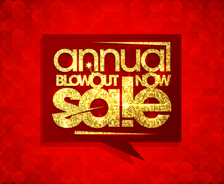 Annual blowout sale now, speech bubble design with golden mosaic text. Illustration