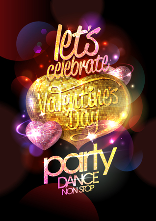 lets party: Let`s celebrate Valentine`s day party, dance non stop, chic  design with gold and pink mosaic hearts on a bokeh backdrop.