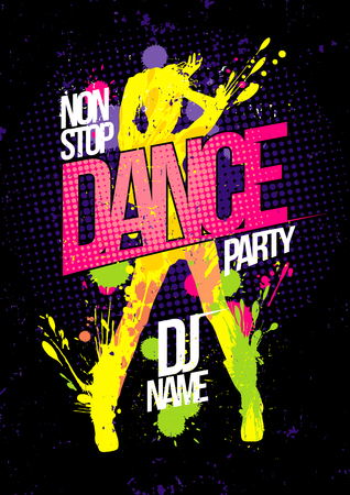 non: Non stop dance party poster with dancing woman silhouette made from blots, pop-art style illustration