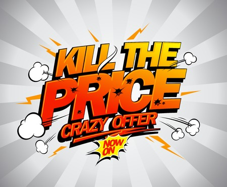 online specials: Kill the price vector poster, comic style.