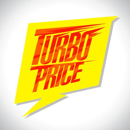 turbo: Yellow speech balloon - Turbo price banner Illustration