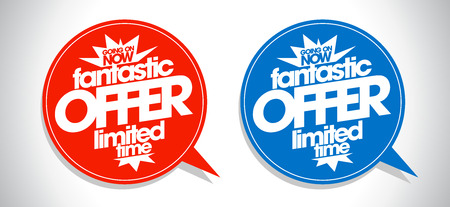 go to store: Fantastic offer limited time speech bubbles set.