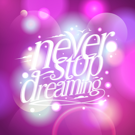 happyness: Never stop dreaming, cute pink quote card Illustration
