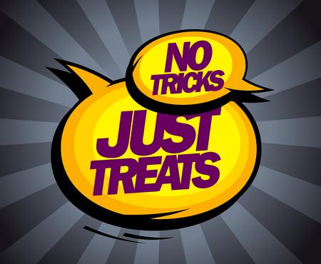tricks: No tricks, just treats pop-art design with speech balloons.