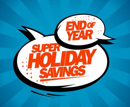 スーパーの休日の節約、吹き出しで年販売デザイン コンセプトの終わり