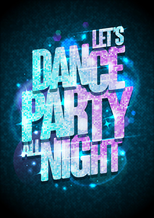 lets party: Let`s dance party all night poster with blue and pink fashion crystal headline