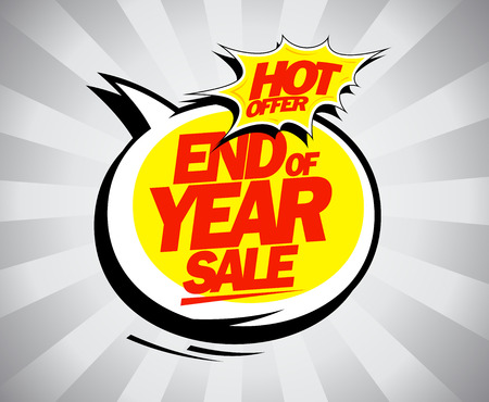 the end of the year: End of year sale, hot offer pop-art design concept Illustration