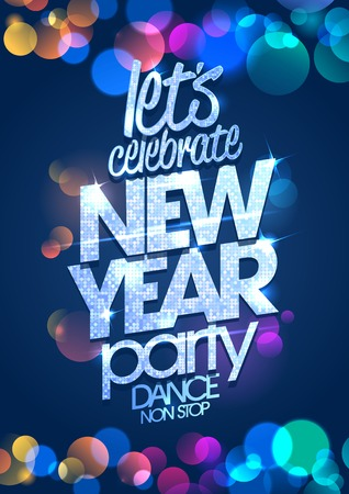 lets party: Let`s celebrate New Year party poster concept with multi colored confetti backdrop