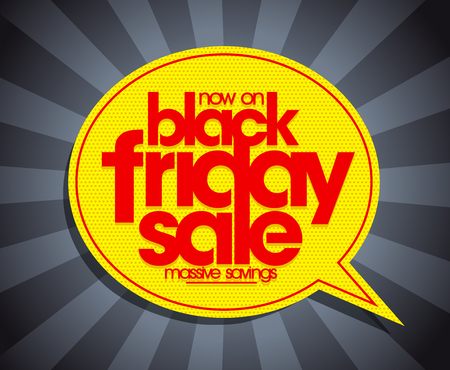 Black friday sale banner, massive savings concept with vibrant speech bubble sign