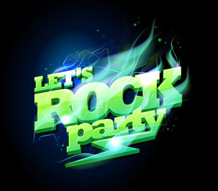 lets party: Let`s rock party sign, electric plasma text