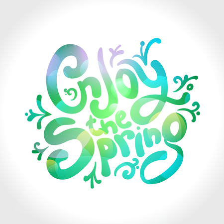 Enjoy the spring, vector text design, spring quote card, healthy positive lifestyle concept