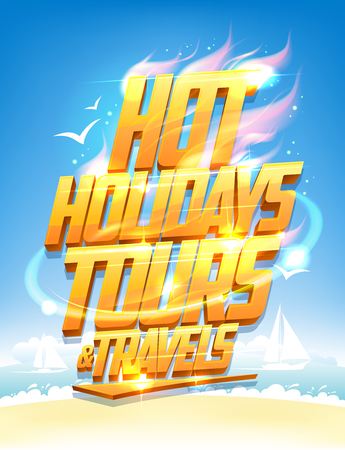 motivator: Hot holidays tours and travels design concept with sea resort and yachts background Illustration