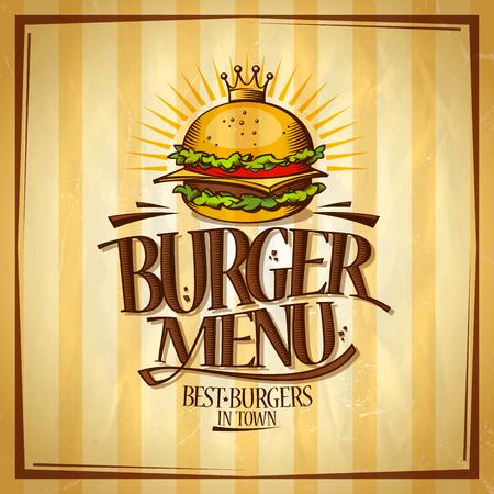 Hamburger menu, beste hamburgers in stad ontwerpconcept, retro stijl vector poster met koninklijke kroon hamburger Stock Illustratie