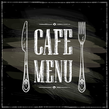 Cafe menu chalkboard hand drawn vector illustration, vintage style with retro cutlery