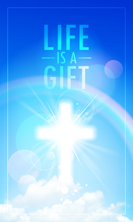 Life is a gift religious poster with shiny cross in a sky Illustration