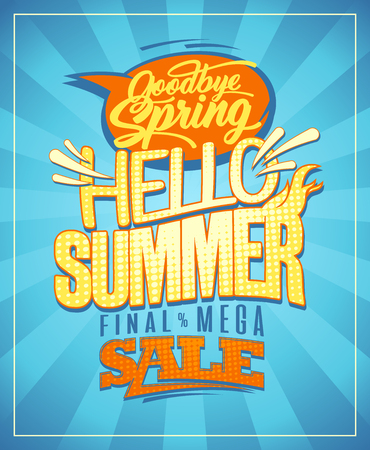 Hello summer, new summer collections vector design. Good bye spring, final spring sale poster, retro style Illustration