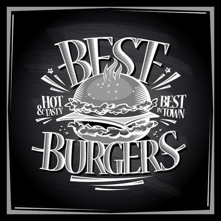 Best hot and tasty burgers chalkboard menu design, vector poster with hamburger Ilustração