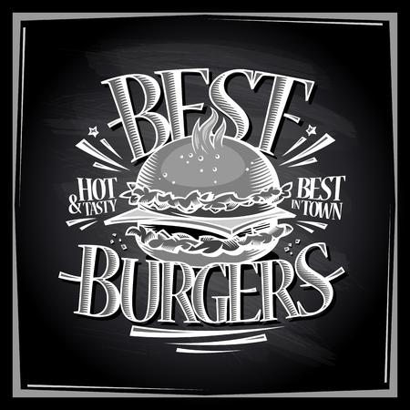Best hot and tasty burgers chalkboard menu design, vector poster with hamburger Illustration