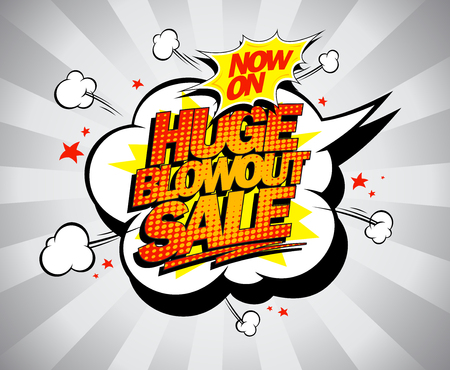 Huge blowout sale, vector pop-art banner for clearance, Now on