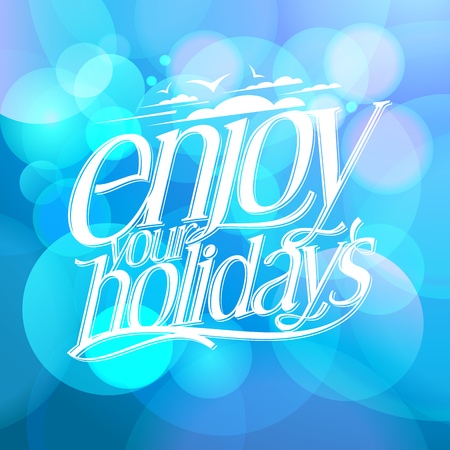 Enjoy your holidays quote card, blue bokeh lights background