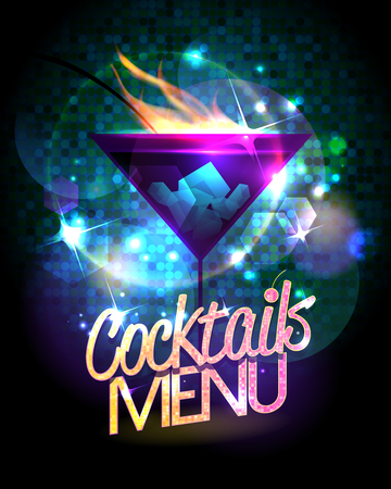 Cocktails menu shiny vector design with burning cocktail and disco sparkles