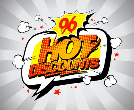 Hot discounts sale banner, pop-art style with speech bubble Illustration