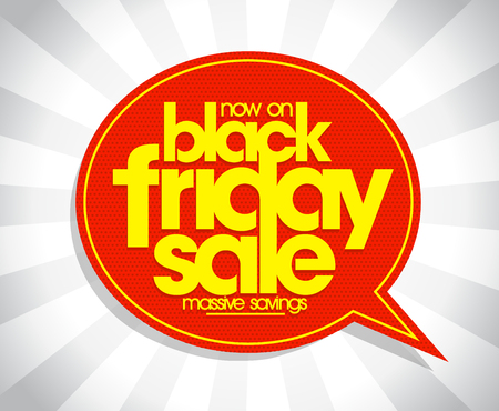 Black friday sale poster concept, speech bubble sign