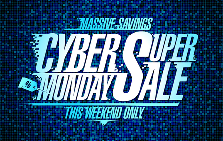 Cyber Monday super sale poster design, vector illustration.