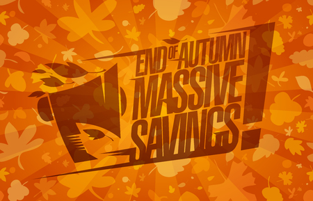 End of autumn massive savings, sale vector banner