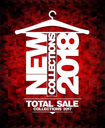 New collections 2018 vector banner, total sale collections 2017 Illustration