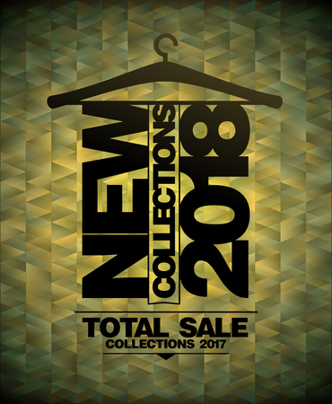 New collections 2018, total sale collections 2017 vector poster Illustration