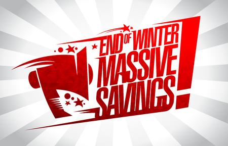 End of winter massive savings, sale vector banner concept