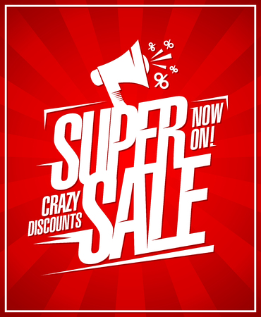 Super sale now on, crazy discounts poster design with loudspeaker