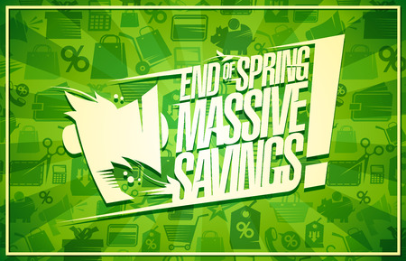 End of spring massive savings, sale vector poster concept