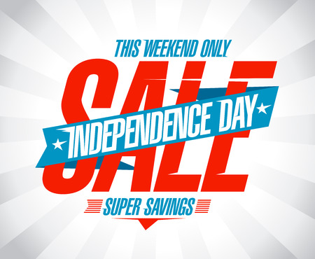 Independence day sale vector poster design, super savings this weekend only