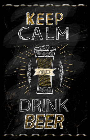 Keep calm and drink beer chalkboard quote poster Illustration