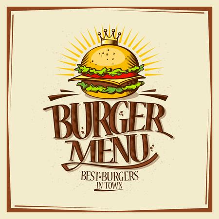Burger menu design concept, fast food retro style poster with royal crown hamburger, vector illustration