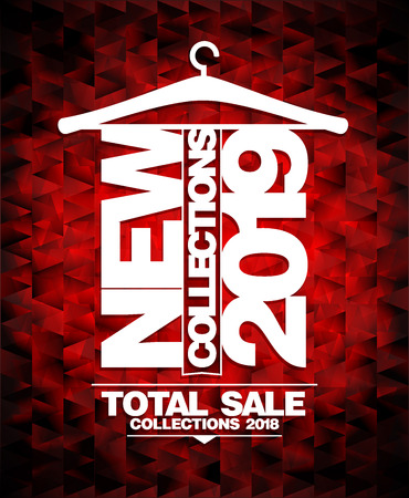 New collections 2019 vector banner, total sale collections 2018