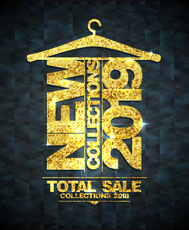 New collections 2019 vector poster, total sale collections 2018, golden letters Ilustracja