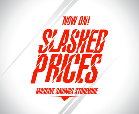Slashed prices sale banner.